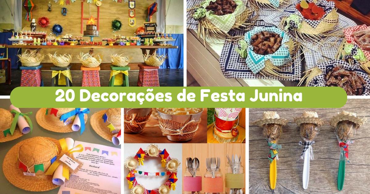 20 Decorações de Festa Junina