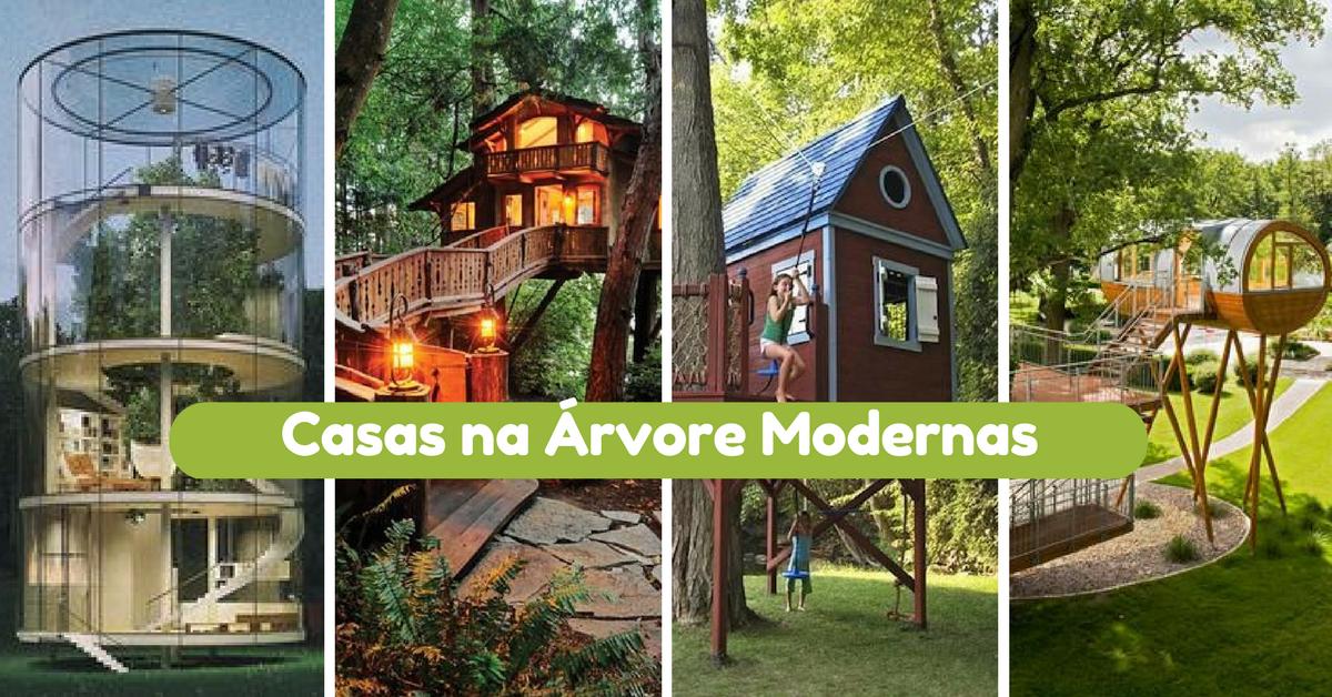 Casas na Árvore Modernas